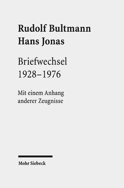 Briefwechsel 1928-1976 von Bultmann,  Rudolf, Grossmann,  Andreas, Jonas,  Hans