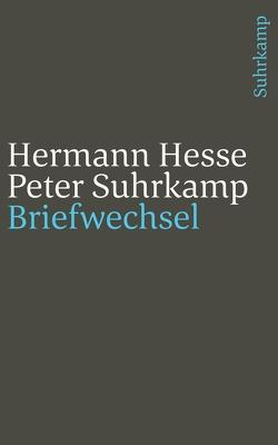Briefwechsel 1945–1959 von Hesse,  Hermann, Suhrkamp,  Peter, Unseld,  Siegfried