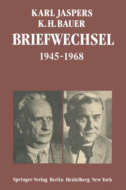 Briefwechsel 1945–1968 von Bauer,  K.H., Jaspers,  K., Rosa,  R. de