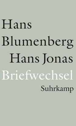 Briefwechsel 1954-1978 und weitere Materialien von Bajohr,  Hannes, Blumenberg,  Hans, Jonas,  Hans