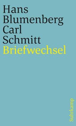 Briefwechsel 1971-1978 von Blumenberg,  Hans, Lepper,  Marcel, Schmitt,  Carl, Schmitz,  Alexander
