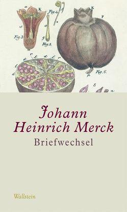 Briefwechsel von Bohnengel,  Julia, Hoffmann,  Yvonne, Krebs,  Amélie, Leuschner,  Ulrike, Merck,  Johann Heinrich