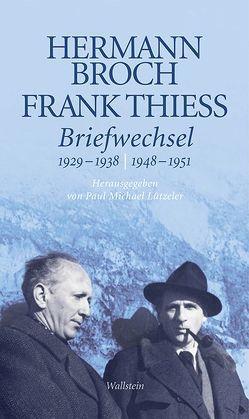 Briefwechsel von Broch,  Hermann, Lützeler,  Paul-Michael, Thiess,  Frank