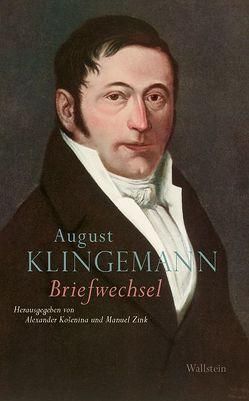 Briefwechsel von Klingemann,  August, Košenina,  Alexander, Zink,  Manuel