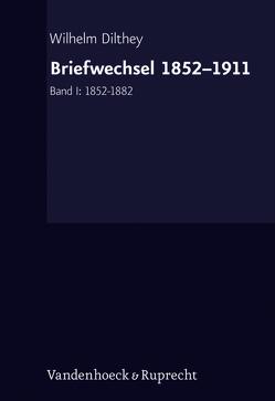 Briefwechsel von Dilthey,  Wilhelm, Kühne-Bertram,  Gudrun, Lessing,  Hans-Ulrich