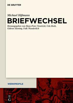 Briefwechsel von Hißmann,  Michael, Nowitzki,  Hans-Peter, Roth,  Udo, Stiening,  Gideon, Wunderlich,  Falk