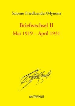 Briefwechsel II von Friedlaender,  Salomo, Geerken,  Hartmut, Hauff,  Sigrid, Thiel,  Detlef