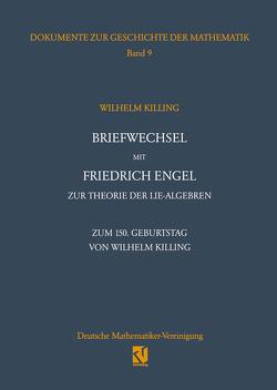 Briefwechsel mit Friedrich Engel zur Theorie der Lie-Algebren von Hein,  Wolfgang