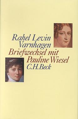 Briefwechsel mit Pauline Wiesel von Hahn,  Barbara, Varnhagen,  Rahel Levin