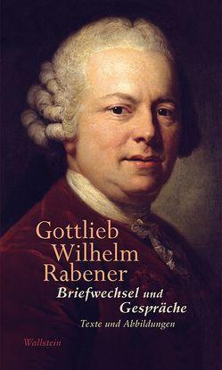 Briefwechsel und Gespräche von Müller,  Jan, Rabener,  Gottlieb Wilhelm, Voss,  E. Theodor