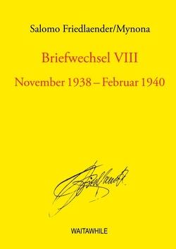 Briefwechsel VIII von Friedlaender,  Salomo, Geerken,  Hartmut, Thiel,  Detlef