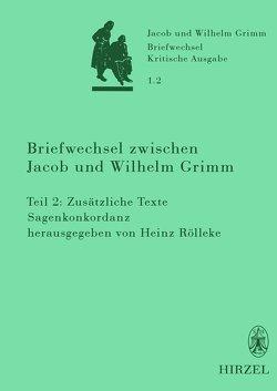 Briefwechsel zwischen Jacob und Wilhelm Grimm von Rölleke,  Heinz