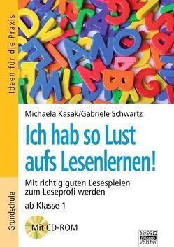 Brigg: Deutsch – Grundschule – Lesen / Ich hab so Lust aufs Lesenlernen! von Kasak,  Michaela, Schwartz,  Gabriele