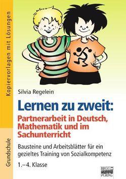 Brigg: Deutsch – Grundschule – Schreiben / Lernen zu zweit: Aufträge für die Partnerarbeit in Deutsch, Mathematik und im Sachunterricht