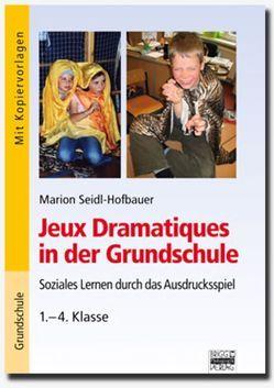 Brigg: Fächerübergreifend – Grundschule / Jeux Dramatiques in der Grundschule