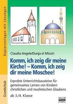 Brigg: Religion/Ethik – Grundschule / Komm, ich zeig dir meine Kirche! – Komm, ich zeig dir meine Moschee! von Angele,  Claudia
