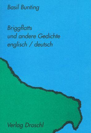 Briggflatts von Bunting,  Basil, Schenkel,  Elmar