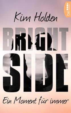 Bright Side von Holden,  Kim, Nirschl,  Anita