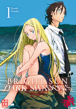 Bright Sun – Dark Shadows – Band 1 von Seebeck,  Jürgen, Tanaka,  Yasuki