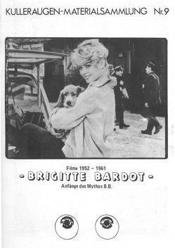 Brigitte Bardot – Filme 1953-1961 von Tast,  Brigitte, Tast,  Hans-Jürgen