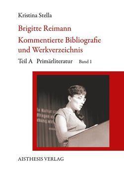 Brigitte Reimann von Stella,  Kristina