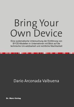 Bring Your Own Device von Arconada Valbuena,  Dario