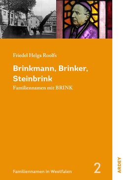 Brinkmann, Brinker, Steinbrink von Roolfs,  Friedel Helga