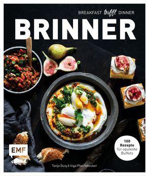 Brinner – gemeinsam gemütlich genießen von Bumann,  Tina, Dusy,  Tanja, Pfannebecker,  Inga