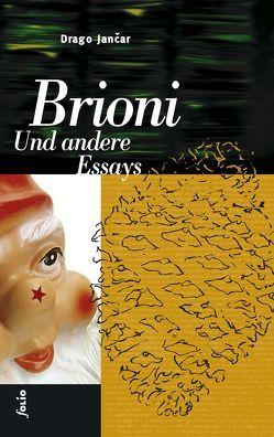 Brioni. Und andere Essays von Jancar,  Drago, Olof,  Klaus D