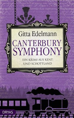 Canterbury Symphony von Edelmann,  Gitta