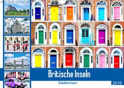 Britische Inseln – Städtereisen (Wandkalender 2019 DIN A4 quer) von Schwarze,  Nina