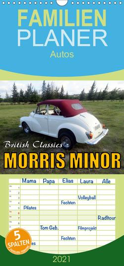 British Classics – Morris Minor – Familienplaner hoch (Wandkalender 2021 , 21 cm x 45 cm, hoch) von von Loewis of Menar,  Henning
