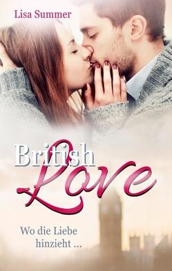 British Love von Summer,  Lisa, Wüllenweber,  Lisa