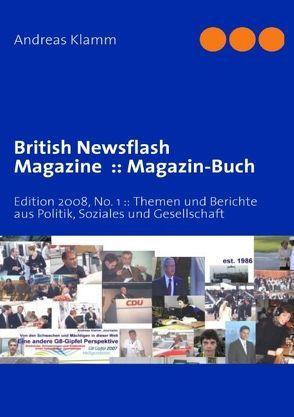British Newsflash Magazine: Magazin-Buch von Klamm,  Andreas
