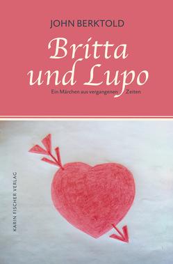 Britta und Lupo von Berktold,  John
