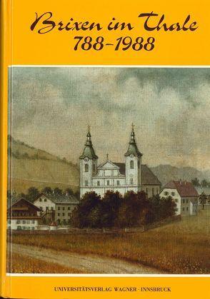 Brixen im Thale. 788-1988 von Posch,  Sebastian