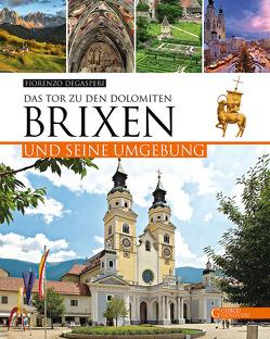 Brixen und seine Umgebung von Degasperi,  Fiorenzo