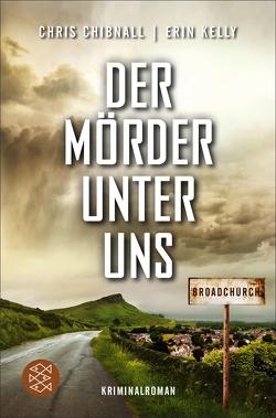 Broadchurch – Der Mörder unter uns von Chibnall,  Chris, Gabler,  Irmengard, Kelly,  Erin