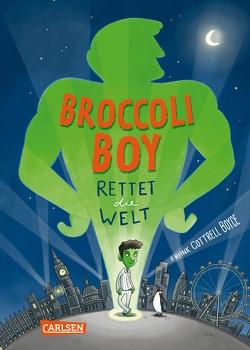 Broccoli-Boy rettet die Welt von Boyce,  Frank Cottrell