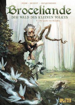 Broceliande – Der Wald des kleinen Volkes. Band 1 von Benoit,  Bertrand, Peru,  Olivier