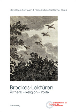 Brockes-Lektüren von Dehrmann,  Mark-Georg, Günther,  Friederike Felicitas