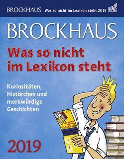 Brockhaus Was so nicht im Lexikon steht – Kalender 2019 von Breitenfeldt,  Tom, Harenberg, Heimannsberg,  Joachim
