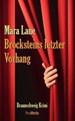 Brocksteins letzter Vorhang von Laue,  Mara