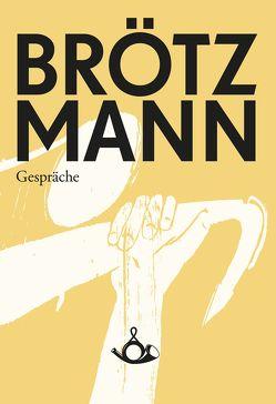Brötzmann von Brötzmann,  Peter, Christoph J. Bauer
