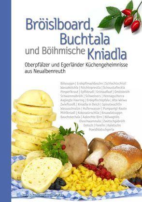 Bröislboard, Buchtala und Böihmische Kniadla von Benkhardt,  Wolfgang