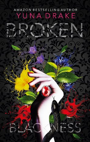 Broken Blackness von Drake,  Yuna