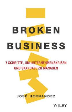 Broken Business von Hernández,  José, Kremke,  Britta