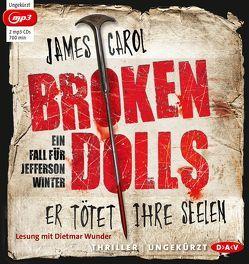 Broken Dolls von Carol,  James, Ströle,  Wolfram, Wunder,  Dietmar