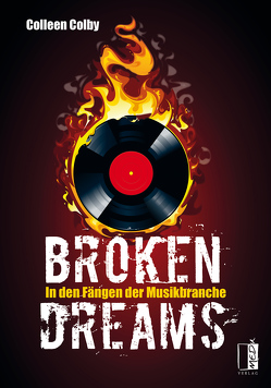 Broken dreams von Colby,  Colleen