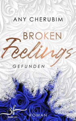 Broken Feelings – Gefunden von Cherubim,  Any